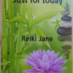 Just for today… Reiki healing affirmation cards